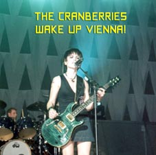 New Commercial Bootleg Wake Up Vienna Cranberries World He always holds on to his girlfriend that's where he likes to be he like to wear the ball and the chain on his neck a false sense of security. cranberries world